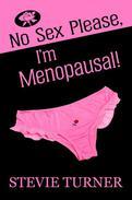 No Sex Please, I'm Menopausal!
