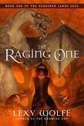 The Raging One