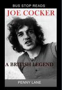 Joe Cocker: A British Legend