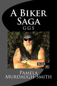 A Biker Saga, GGS
