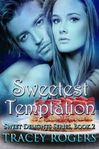 Sweetest Temptation
