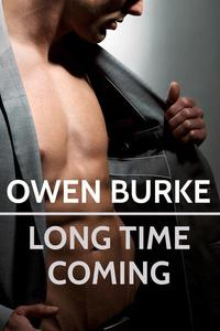 Long Time Coming: Gay Erotica