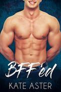BFF'ed