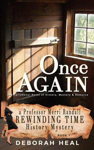 Once Again: An Inspirational Novel of History, Mystery & Romance