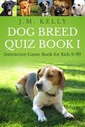 Dog Breed Quiz Book I