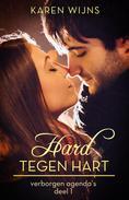 Hard tegen hart - Zijn liefde of haar leven (deel 1)