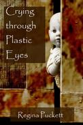 Crying through Plastic Eyes
