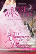 The Vampire's House of Pleasure Part One