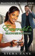 Emerald's Billionaire Boyfriend - Book 3