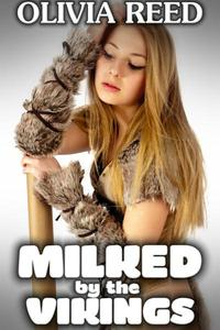Milked by the Vikings
