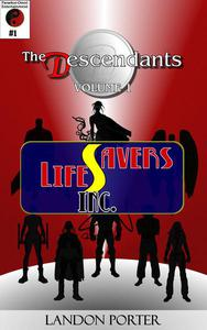 The Descendants #1 - Lifesavers Inc