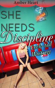 She Needs Discipline: Cocktail Waitress