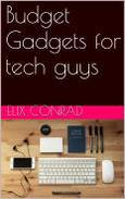 Budget Gadgets for Tech guys