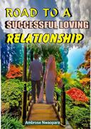 Road to a Successful Loving Relationship