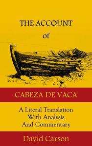The Account of Cabeza de Vaca