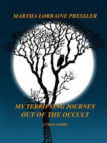 My Terrifying Journey Out of the Occult