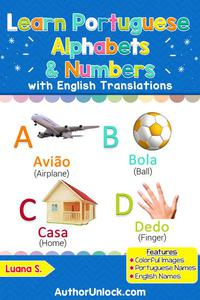 Learn Portuguese Alphabets & Numbers
