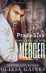 Prado Sloe: The Case of the Merger