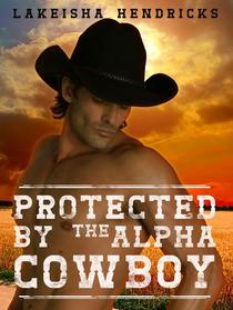Protected By The Alpha Cowboy