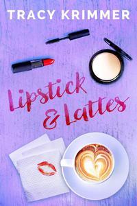 Lipstick & Lattes