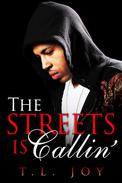 The Streets is Callin'