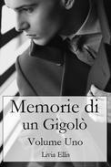 Memorie di un Gigolò - Volume 1