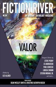 Fiction River: Valor