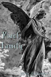 Miael: Family