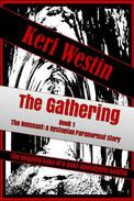 The Gathering Book 1 The Remnant: A Dystopian Paranormal Story