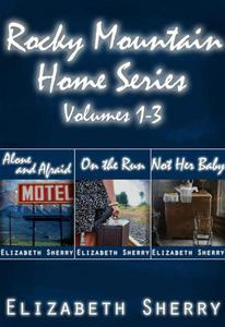 Rocky Mountain Home Series Vol 1-3