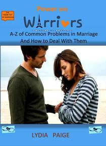 Power On, Warriors. Marriage Manual, Principles and Guideline, The A-Z of Marriage Problems and How to Solve Them