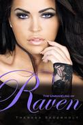 The Unraveling of Raven