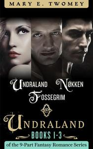 Undraland Books 1-3 Bundle: Including Undraland, Nøkken and Fossegrim