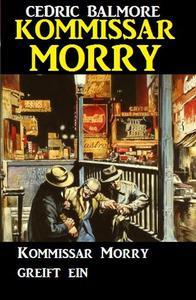 Kommissar Morry greift ein