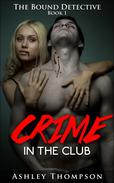 Crime in the Club