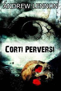 Corti Perversi