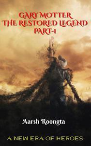 The Restored Legend Part-1
