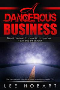A Dangerous Business