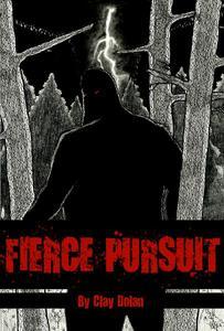 Fierce Pursuit