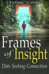 Frames of Insight: Dots Seeking Connection
