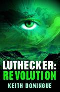 Luthecker: Revolution