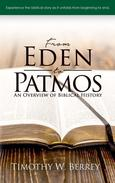 From Eden to Patmos: An Overview of Biblical History