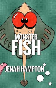 Monster Fish (Illustrated Children's Book Ages 2-5)