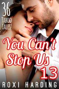 You Can't Stop Us 13 - 36 Taboo Tales