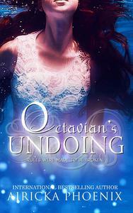 Octavian's Undoing