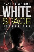 WhiteSpace: Season Two