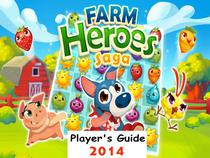 Farm Heroes Saga: The Fun and Easy Player's Guide 2014 For Tablet Version & PC to Play Farm Heroes Saga Game-How To Install, Free Tips, Tricks and Hints!!