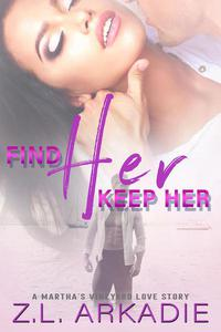 Find Her, Keep Her: A Martha's Vineyard Love Story