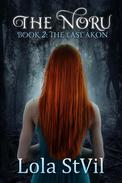 The Noru 2: The Last Akon (The Noru Series, Book 2)