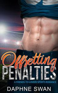 Offsetting Penalties: A Friends-to-Lovers Sports Romance